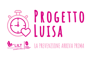 PROGETTO LUISA - La prevenzione arriva prima
